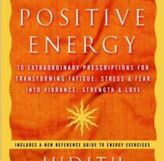 Featured image for Positive Energy: 10 Extraordinary Prescriptions for Transforming
