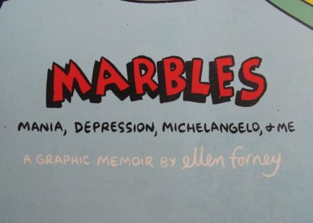 Featured image for Marbles: Mania, Depression, Michelangelo, & Me